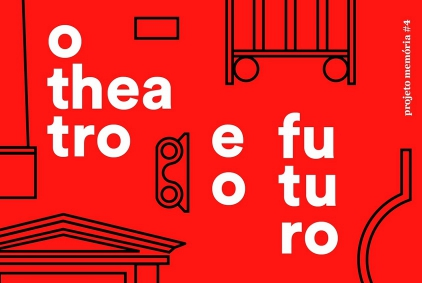 O THEATRO E O FUTURO