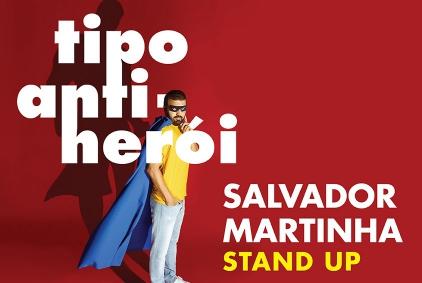 Salvador Martinha: Tipo Anti-Herói